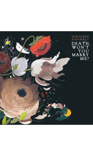 Death, won't you marry me Northern Assembly CD Novia